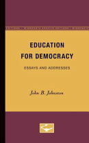 Education for Democracy: Essays and Addresses
