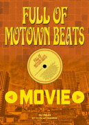 Full of Motown Beats Movie by Hype Up Records