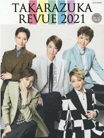 TAKARAZUKA REVUE(2021) DVD付 (タカラヅカMOOK)