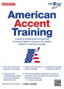 AMERICAN ACCENT TRAINING 3/E(P W/CD) [ ANN COOK ]