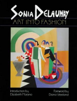 SONIA DELAUNAY:ART INTO FASHION [ . ]