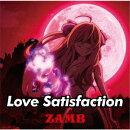 【先着特典】Love Satisfaction (期間生産限定盤 CD+DVD)(両面ポストカード)