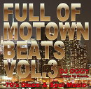 Full of Motown Beats Vol.3 - 70's Disco & Soul Music