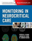 Monitoring in Neurocritical Care: Expert Consult: Online and Print