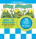 Now I'm Reading! Pre-Reader: Look Around! NOW IM READING NOW IM READING (Now I'm...
