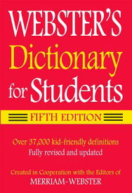 Webster's Dictionary for Students WEB DICT FOR STUDENTS 5/E [ Merriam-Webster ]