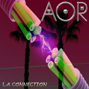 L.A Connection [ AOR ]