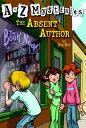 The Absent Author A TO Z MYST #01 ABSENT AUTHOR (A to Z Mysteries) [ Ron Roy ]