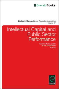 IntellectualCapitalandPublicSectorPerformance[KardinaKamaruddin]
