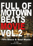 Full of Motown Beats Movie VOL.2 by Hype Up Records
