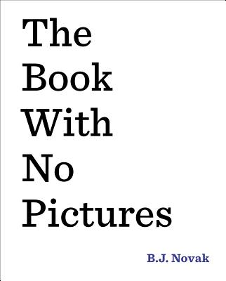 The Book with No Pictures BK W/NO PICT [ B. J. Novak ]