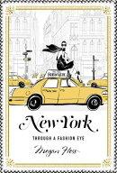 NEW YORK:THROUGH A FASHION EYE(H)