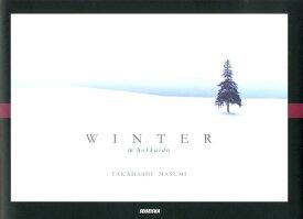 WINTER in hokkaido [ 高橋真澄 ]