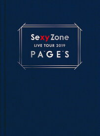 Sexy Zone LIVE TOUR 2019 PAGES(初回限定盤) [ Sexy Zone ]