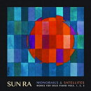 【輸入盤】Monorails & Satelites: Works For Solo Piano V. 1-3