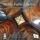 【輸入盤】In My Father's House-choral Works: C.gray / Truro Cathedral Cho Bbc National.o Of Wales