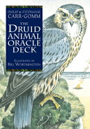 The Druid Animal Oracle Deck: Working with the Sacred Animals of the Druid Tradition