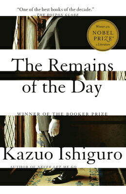 The Remains of the Day REMAINS OF THE DAY (Vintage International) [ Kazuo Ishiguro ]
