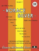 Jamey Aebersold Jazz -- Horace Silver, Vol 17: Eight Jazz Classics, Book & 2 CDs