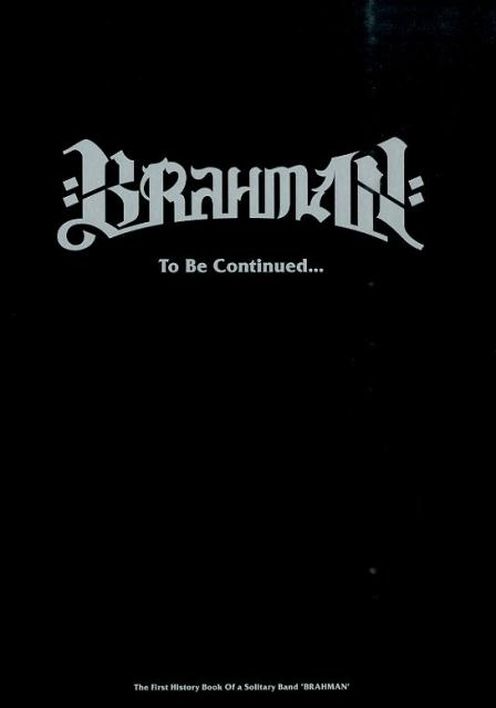 BRAHMAN To Be Continued… The First History Book Of (TWJ books) [ 荒金良介 ]