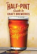 The Half-Pint Guide to Craft Breweries: Southern California