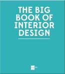 BIG BOOK OF INTERIOR DESIGN,THE