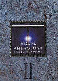 VISUAL ANTHOLOGY Vol.2 [ T-SQUARE ]