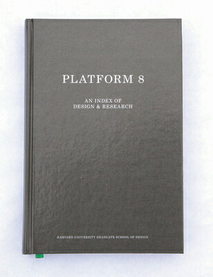 Gsd Platform 8: An Index of Design & Research GSD PLATFORM 8 (Gsd Platform) [ Zaneta Hong ]