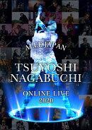 TSUYOSHI NAGABUCHI ONLINE LIVE 2020 ALLE JAPAN