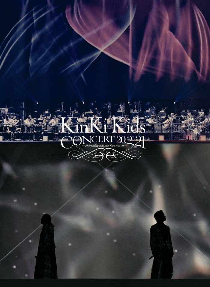 KinKi Kids CONCERT 20.2.21 -Everything happens for a reason-(初回盤 DVD) [ KinKi Kids ]