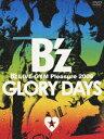 B'z LIVE-GYM Pleasure 2008 GLORY DAYS [ B'z ]