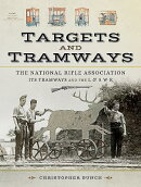 The National Rifle Association, Its Tramways and the L & S W R: Targets and Tramways