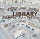 LIBRARY ARCHITECTURE + DESIGN(H)
