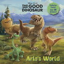Arlo's World (Disney/Pixar the Good Dinosaur)