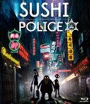 SUSHI POLICE 特上【Blu-ray】