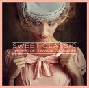 SWEET CLASSIC THE BEST OF CLASSICAL CROSSOVER