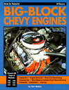 How to Rebuild Big-Block Chevy Engines HT REBUILD BIG-BLOCK CHEVY ENG [ Tom Wilson ]