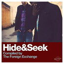 【輸入盤】Hide & Seek (Compiled By The Foreign Exchange)