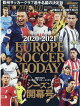 EUROPE SOCCER TODAYシーズン開幕号(2020-2021)