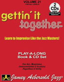 Jamey Aebersold Jazz -- Gettin' It Together, Vol 21: Learn to Improvise Like the Jazz Masters, Book
