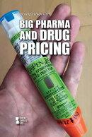 Big Pharma and Drug Pricing