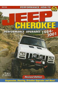 JeepCherokeePerformanceUpgrades:1984-2001[EricZappe]