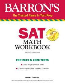 Barron's SAT Math Workbook BARRON SAT MATH WORKBK 7/E [ Lawrence S. Leff ]