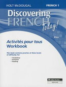 Discovering French Today!: French 1 Bleu: Activities Pour Tous