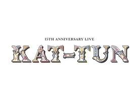 15TH ANNIVERSARY LIVE KAT-TUN (初回限定盤1 DVD) [ KAT-TUN ]