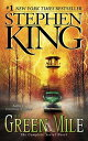 GREEN MILE,THE:FILM TIE-IN(A) [ STEPHEN KING ]