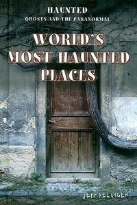 World's_Most_Haunted_Places