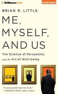 Me,Myself,andUs:TheScienceofPersonalityandtheArtofWell-Being[BrianR.Little]