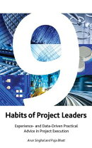9 Habits of Project Leaders: Experience- And Data-Driven Practical Advice in Project Execution
