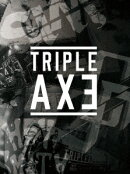 TRIPLE AXE TOUR'17